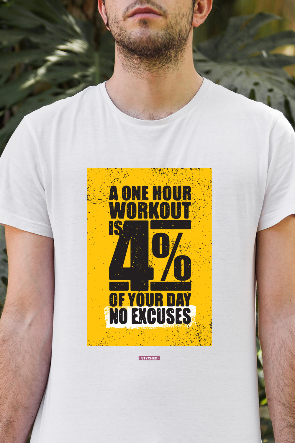 f8e8abe19 WORKOUT, A One Hour Workout is 4% of your Day. No Excuses. Graphic T-Shirt  White Color