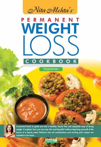 Cook Books, Nita Mehta, Nita Mehta's Permanent Weight Loss Cookbook
